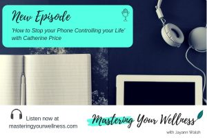 Catherine Price Interview Mastering Your Wellness