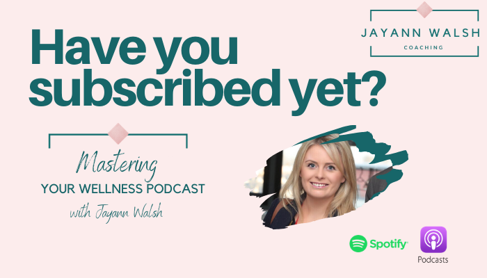 Irish podcast Mastering Your Wellness Podcast promo