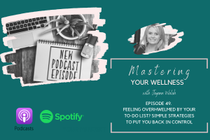 Jayann Walsh Podcast Feeling Overwhelmed? 3 things you can do